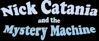 Nick Catania Mystery Machine Logo
